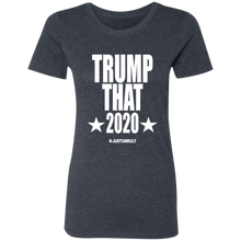 Load image into Gallery viewer, TRUMP THAT Ladies' Triblend T-Shirt
