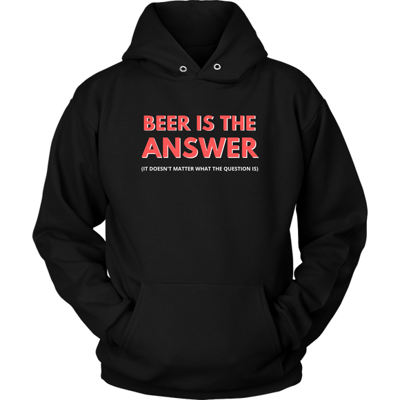 BEER LOVER FUNNY HOODIE, BEER IS THE ANSWER