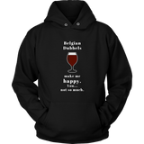 CRAFT BEER LOVER FUNNY HOODIE, BELGIAN DUBBELS MAKE ME HAPPY. YOU... NOT SO MUCH.