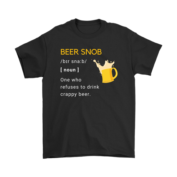 BEER LOVER FUNNY T-SHIRT, BEER SNOB DEFINITION