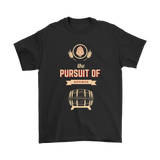 BEER LOVER FUNNY T-SHIRT, THE PURSUIT OF HOPPINESS