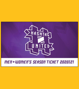 2020/21 MEN & WOMEN'S SEASON TICKET - HASHTAG UNITED FOOTBALL CLUB