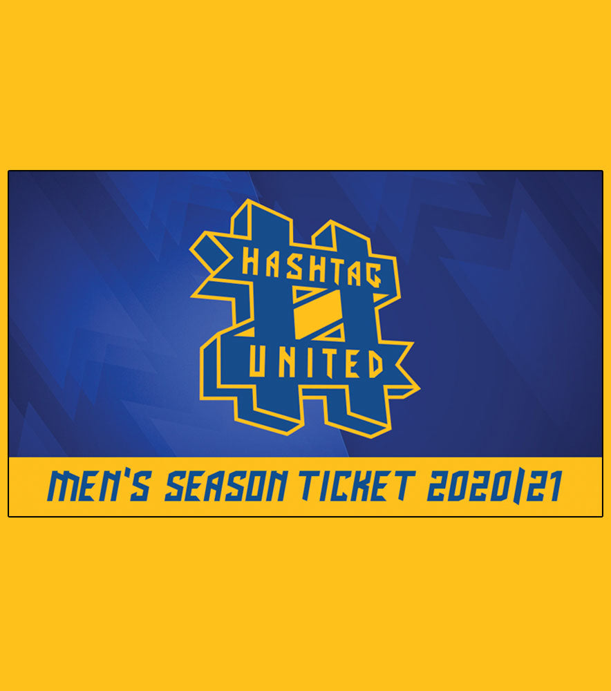 2020/21 MEN'S SEASON TICKET - HASHTAG UNITED FOOTBALL CLUB
