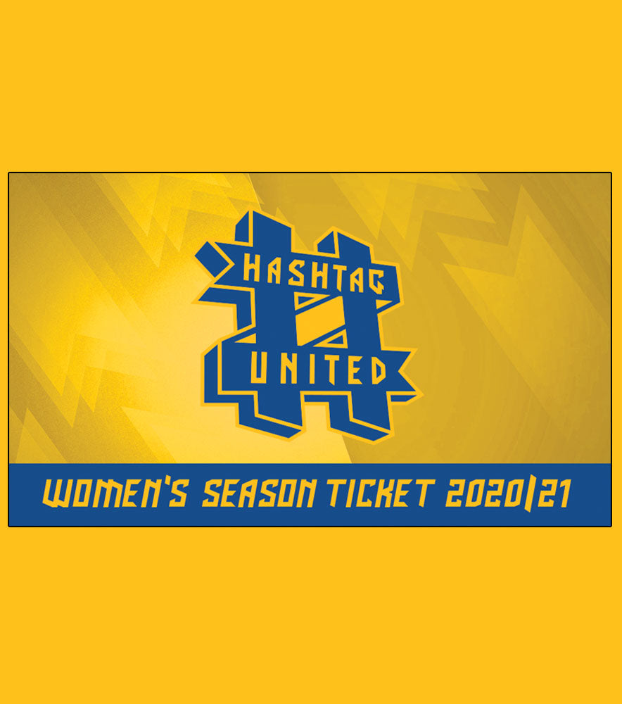 2020/21 WOMEN'S SEASON TICKET - HASHTAG UNITED FOOTBALL CLUB