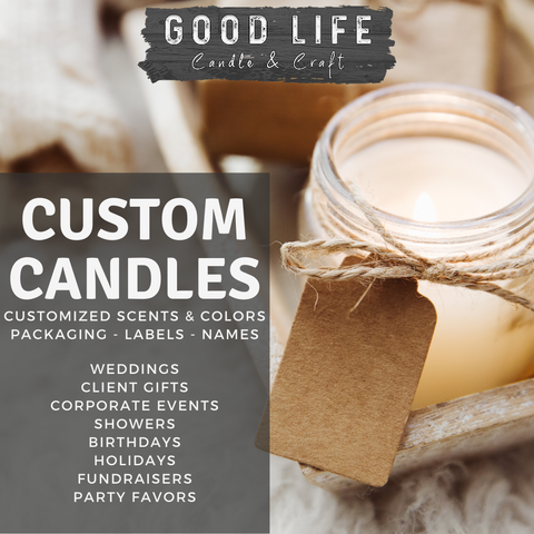 Good Life Candle & Craft | Custom Candles