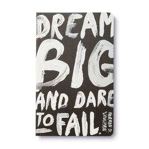 Dream BIG Dare to Fail- Write now journal, Journal-[ Projectgenz][Daretodreamshop]
