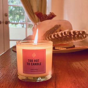 Too Hot To Candle