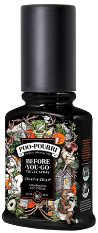 Poo-Pourri Before - You - Go Toilet Spray / Trap -A- Crap