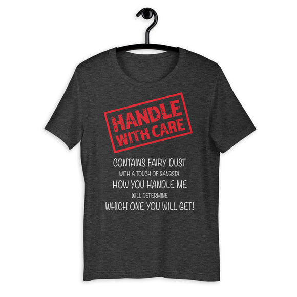Handle With Care Short-Sleeve Unisex T-Shirt