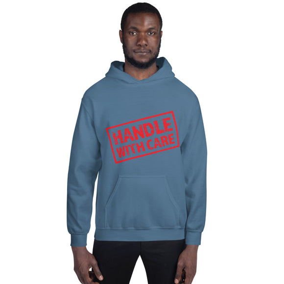 Handle With Care Unisex Hoodie