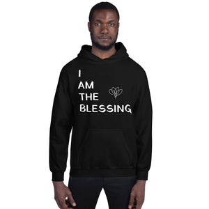 I AM THE BLESSING Unisex Hoodie