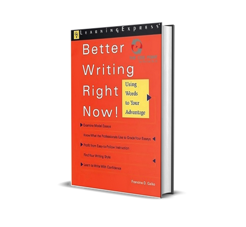 Better Writing Now by Francine D. Galko