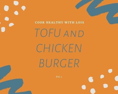 TOFU AND CHICKEN BURGER