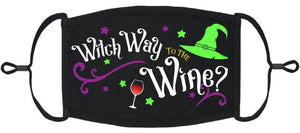 """Witch Way to the Wine?"" - Fabric Face Mask"