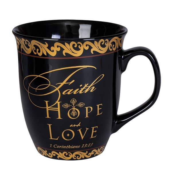 Faith Hope Love Coffee Mug