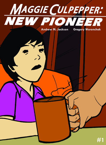 Maggie Culpepper: New Pioneer, Issue 1