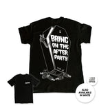 'Bring On The After Party' Tee