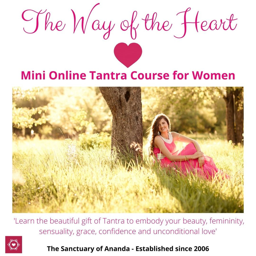 Mini Online Tantra Course for Women - The Ananda Shop