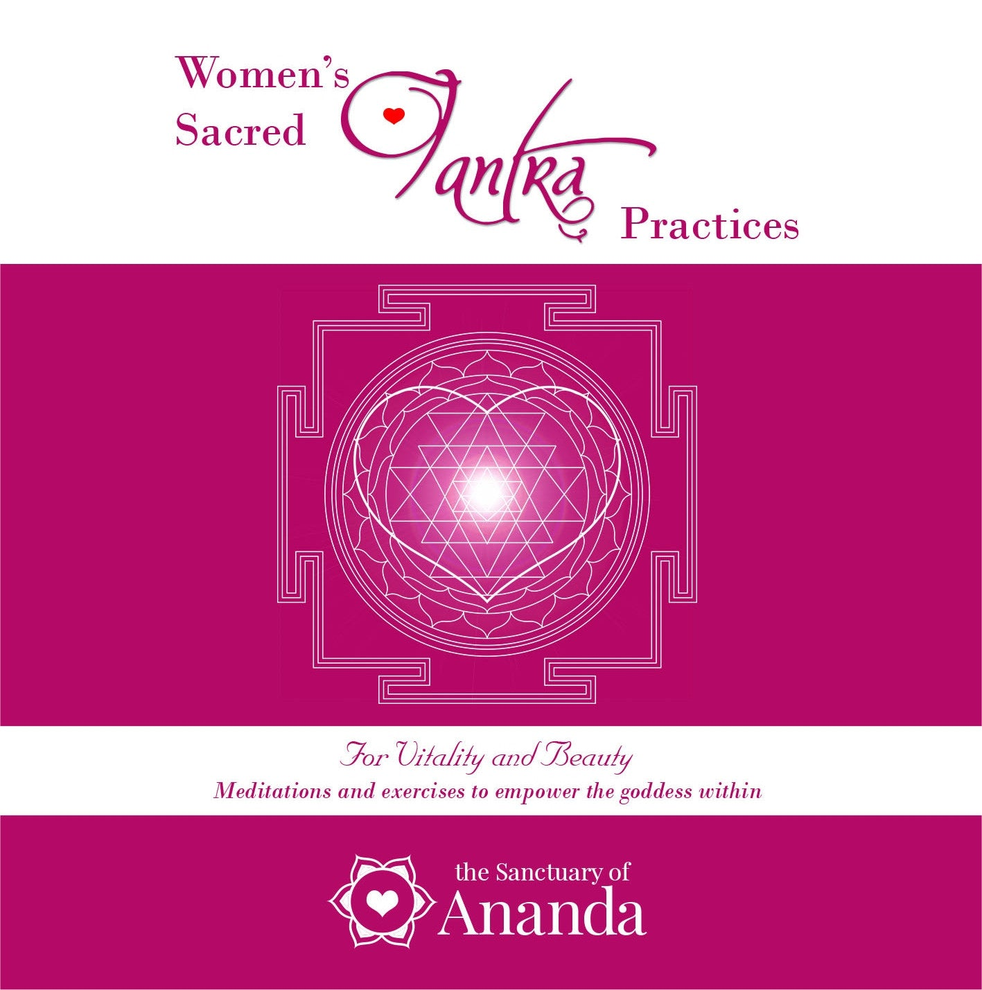 Women's Sacred Tantric Practices CD