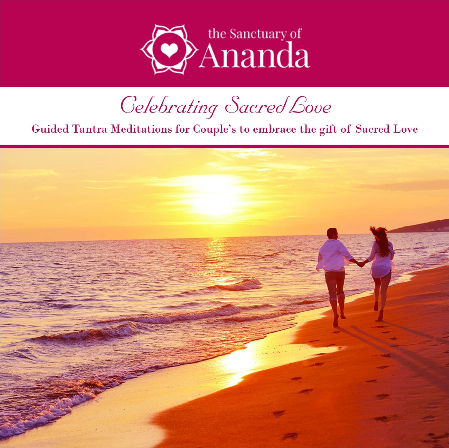 Celebrating Love - Guided Tantric Meditations for Couples - Digital Audio