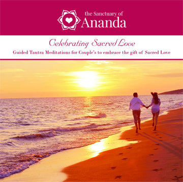 Celebrating Love - Guided Tantric Meditations for Couples - Digital Audio - The Ananda Shop