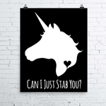 "Stabby ""Can I Just Stab You"" Unicorn Art Print - NekoCreations"