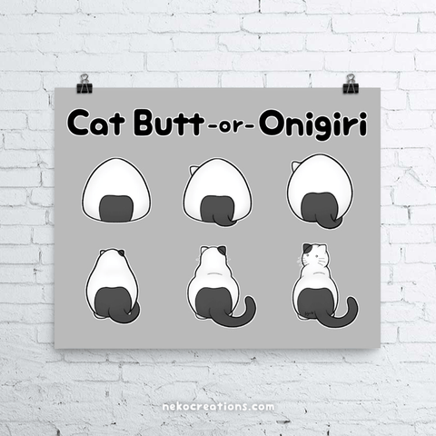 Cat Butt Or Onigiri Art Print - NekoCreations