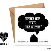 That's The Good Tea Towel (Greeting Card) - MIMI+MARTHA