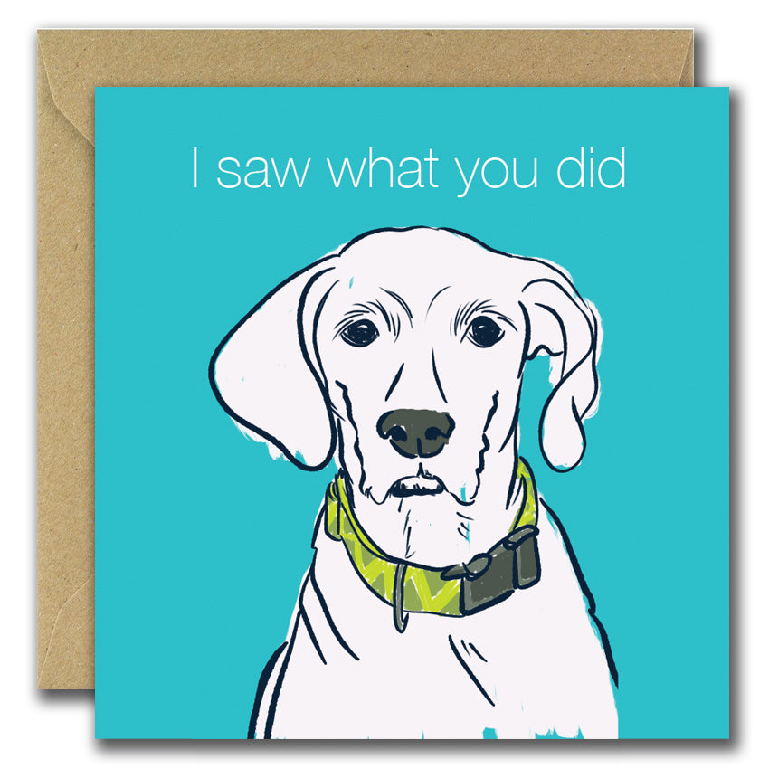 I Saw What You Did (Greeting Card)