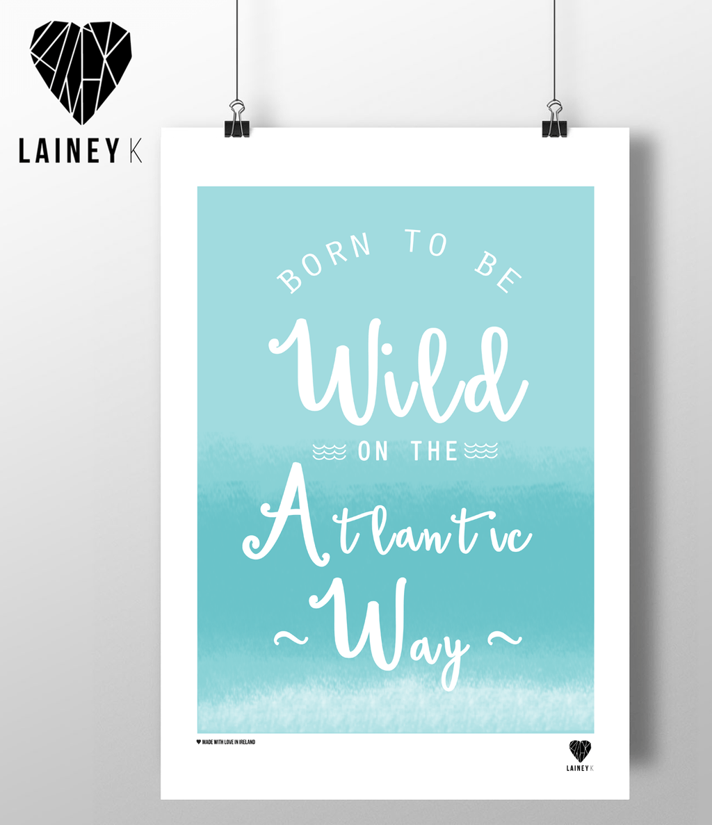(A4 Print) Born To Be Wild On The Atlantic Way - MIMI+MARTHA