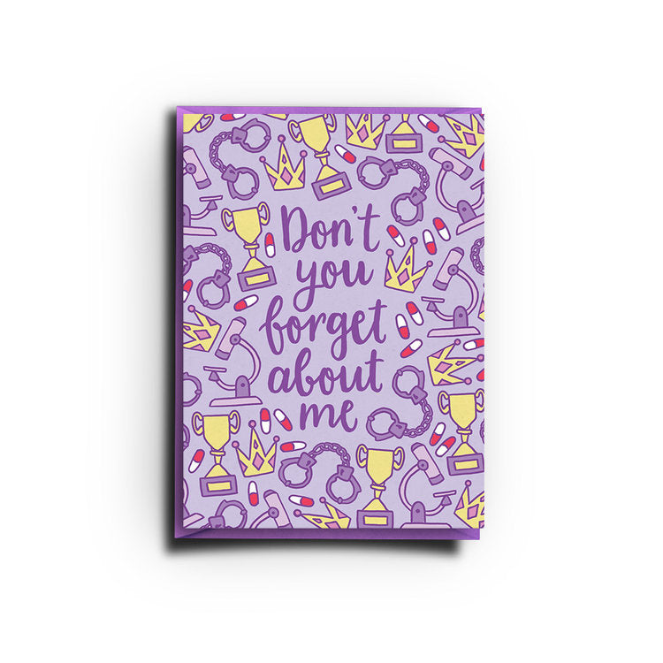 Don't You Forget About Me (Greeting Card)