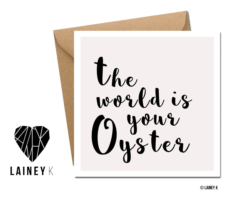 The World Is Your Oyster (Greeting Card)