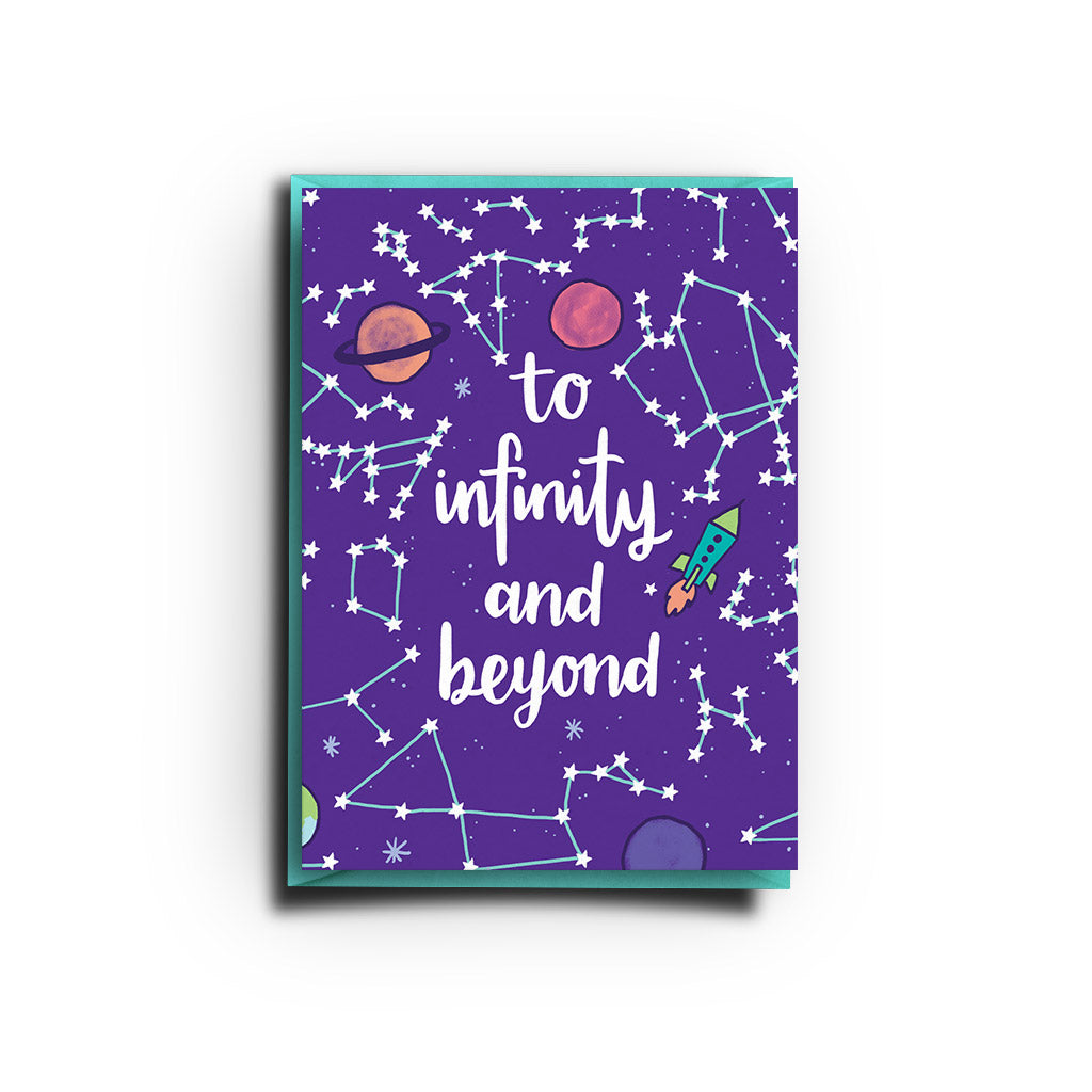 To infinity & Beyond (Greeting Card)
