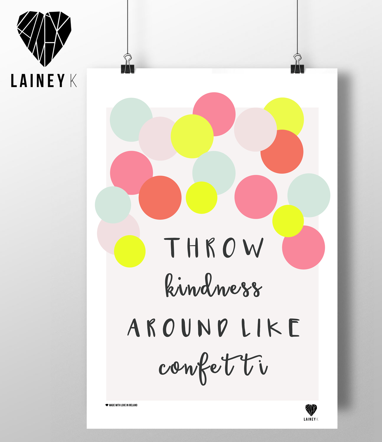 (A4 Print) Throw Confetti Around Like Kindness - MIMI+MARTHA