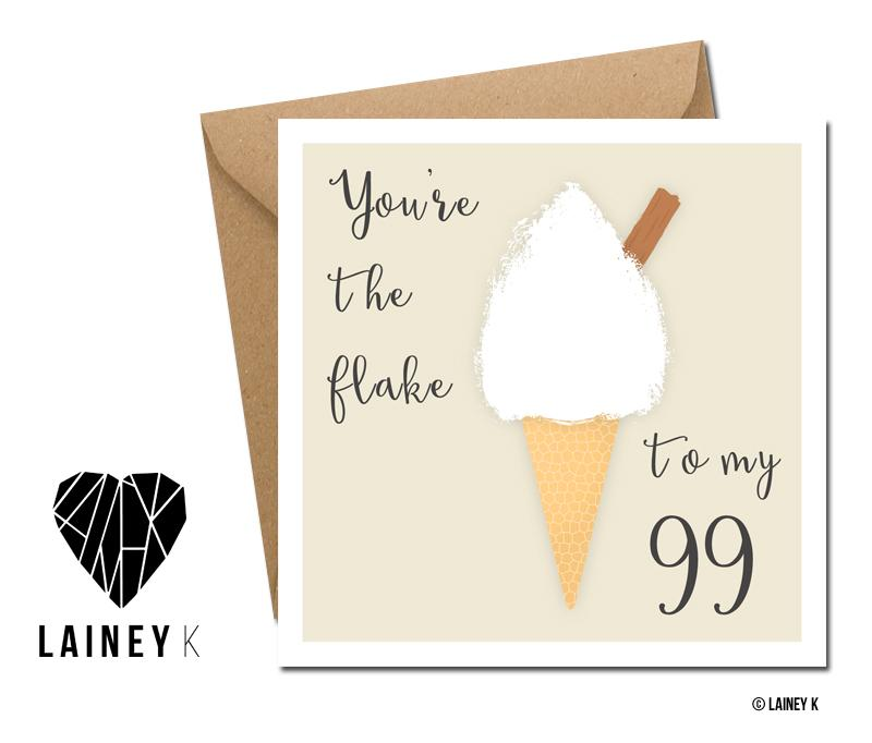 You're The Flake To My 99 (Greeting Card) - MIMI+MARTHA