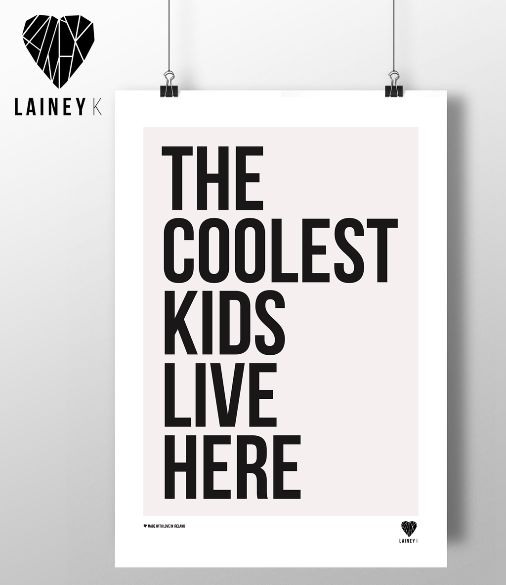 (A4 Print) The Coolest Kids Live Here - MIMI+MARTHA
