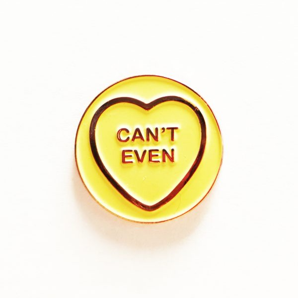 Can't Even Hate Hearts Pin Badge
