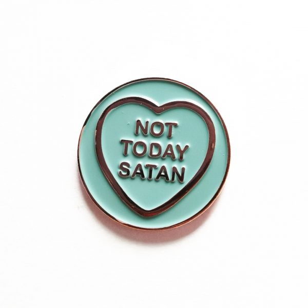 Not Today Satan Hate Hearts Pin Badge