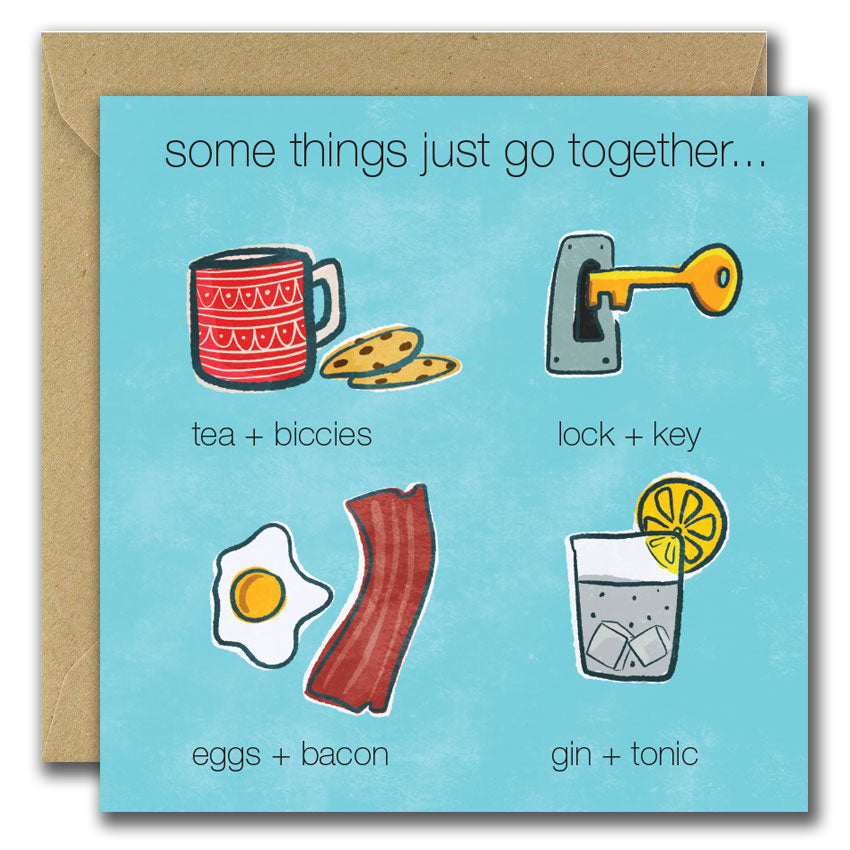 Some Things Just Go Together... (Greeting Card)