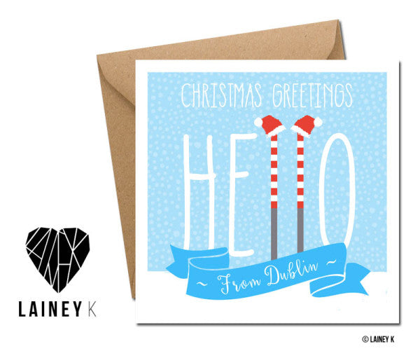 Christmas Greetings, Hello From Dublin (Greeting Card)