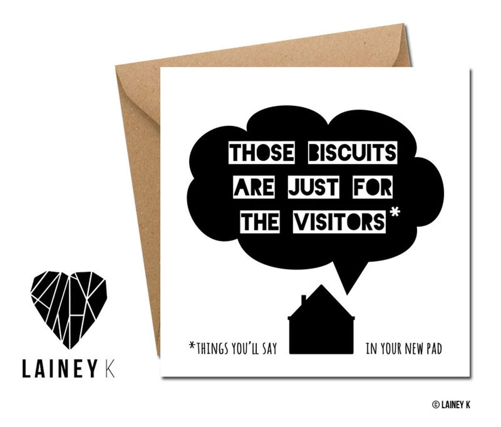 Those Biscuits Are Just For The Visitors (Greeting Card) - MIMI+MARTHA