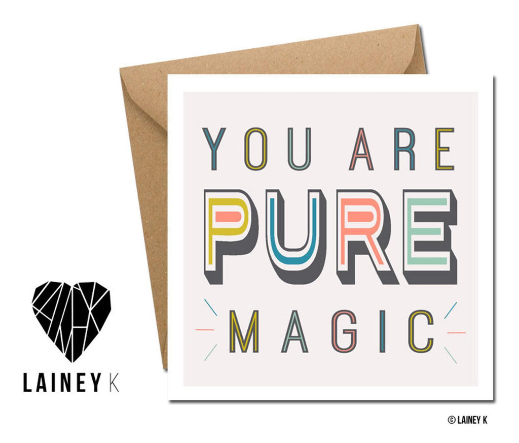 You Are Pure Magic (Greeting Card) - MIMI+MARTHA