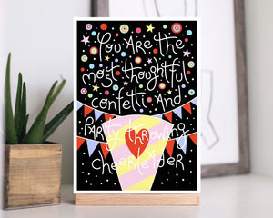 A5 Print You Are The Most Thoughtful