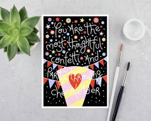 Greeting Card - You Are The Most Thoughtful