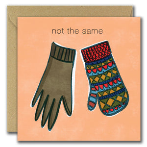 Not The Same (Greeting Card)