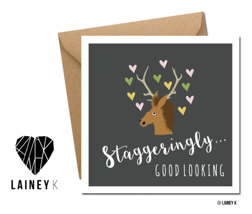 Staggeringly Good Looking (Greeting Card)