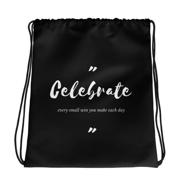 Celebrate Every Small Win Drawstring Bag Black CC