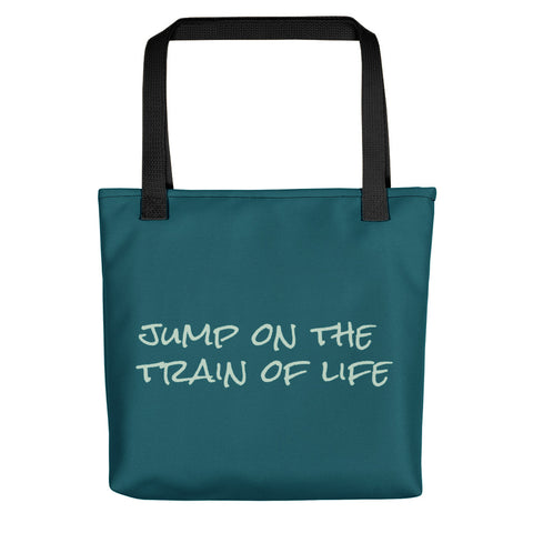 Jump On The Train Of Life Tote Bag Blue Green CC