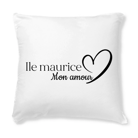 Coussin - Ile Maurice mon Amour