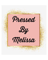 Pressed By Melissa